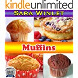 Muffins (Sweet and Savory Muffin Recipes, Butter Spreads) (English Edition)
