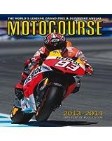 Motocourse 2013/14: The World's Leading Grand Prix & Superbike Annual