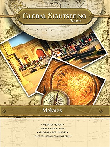 MEKNES, Morocco- Global Sightseeing Tours