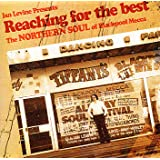 Reaching for the Very Best: Thirty Years of Classic Northern Soul and Modern Room Floorfillersby Various Artists