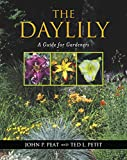 Amazon / Timber Press: The Daylily A Guide for Gardeners (John P. Peat) (Ted L. Petit)