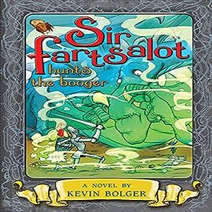 Sir Fartsalot Hunts the Booger Audiobook
