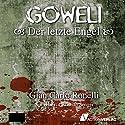 Der letzte Engel (Goweli 1) Hörbuch von Gian Carlo Ronelli Gesprochen von: Christian Senger