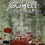 Der letzte Engel (Goweli 1)   Gian Carlo Ronelli