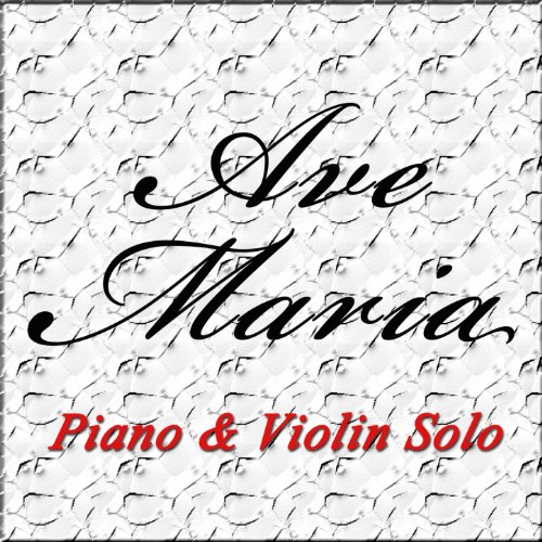 Ave Maria (Arranged for Piano and Violin)