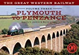 The Great Western Railway Plymouth To Penzance: Volume 3