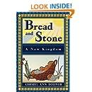 Bread and Stone: A New Kingdom