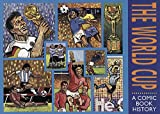 The World Cup: A Comic Book History