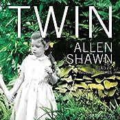 Twin: A Memoir | [Allen Shawn]