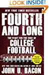 Fourth and Long: The Fight for the So...