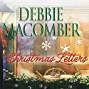 Christmas Letters Audiobook by Debbie Macomber Narrated by Renée Raudman