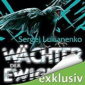 Wächter der Ewigkeit | Sergej Lukianenko