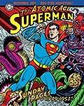 Superman: The Atomic Age Sundays Volu...