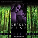 Deadly Fear: Deadly Series, Book 1