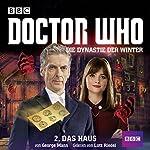 Das Haus (Doctor Who: Die Dynastie der Winter 2) | George Mann