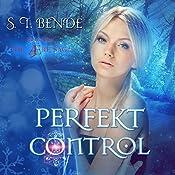 Perfekt Control: The Ære Saga, Book 2 | S.T. Bende