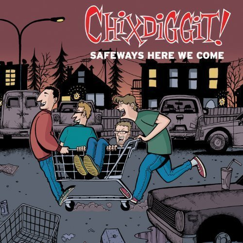 safeways-here-we-come-by-chixdiggit-2011-audio-cd