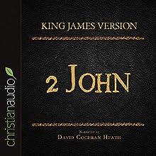 Holy Bible in Audio - King James Version: 2 John (       UNABRIDGED) by King James Version Narrated by David Cochran Heath