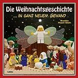 Die Weihnachtsgeschichte: ...in ganz neuem Gewand