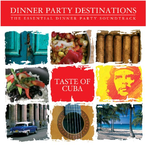 VA – Taste Of Cuba Dinner Party Destinations The Essential Dinner Party (2008) [FLAC]