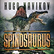 Spinosaurus Audiobook by Hugo Navikov Narrated by Tiffany D. Wilson