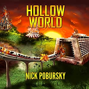 Hollow World | [Nick Pobursky]