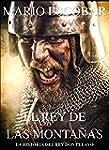 El rey de las monta�as: La historia d...