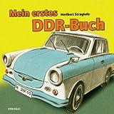 Mein erstes DDR-Buch: Für Kinder ab 1 Jahr
