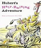 Hubert's Hair-Raising Adventure (Sandpiper books)