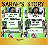 Sarah's Story A Children's Story of Sarah Winnemucca of Nevada (English and Spanish Edition)