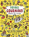 """Afficher """"Voyage gourmand autour du monde"""""""