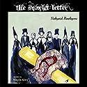 The Scarlet Letter Hörbuch von Nathaniel Hawthorne Gesprochen von: Magda Allani