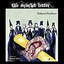 The Scarlet Letter Audiobook by Nathaniel Hawthorne Narrated by Magda Allani