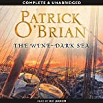 The Wine-Dark Sea (       UNABRIDGED) by Patrick O'Brian Narrated by Ric Jerrom