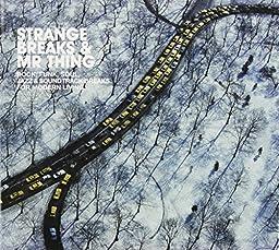 Strange Breaks & Mr Thing