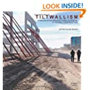Tiltwallism: Potential of Tilt Wall