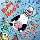 Ruby Moos Deep-Sea Adventure!