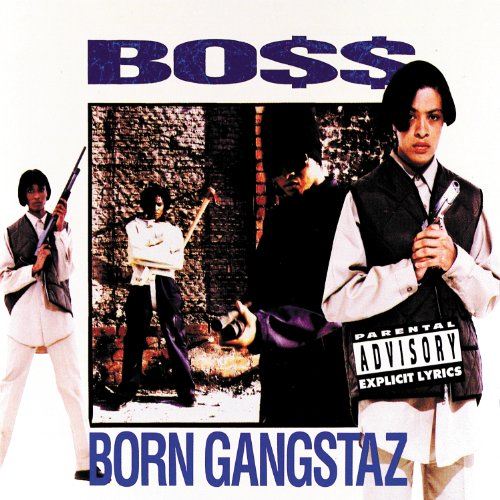 Boss-Born Gangstaz-CD-FLAC-1993-0MNi Download