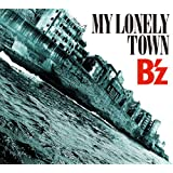 MY LONELY TOWN(初回限定盤)(DVD付)