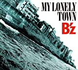 B'z「MY LONELY TOWN」