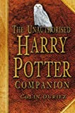 The Unauthorised Harry Potter Companion (0750944706) by Colin Duriez