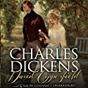 David Copperfield (       UNABRIDGED) by Charles Dickens Narrated by Ralph Cosham