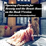 Opening Formula for Beauty and the Beast: Based on the Book Version | James Sterling