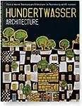Hundertwasser. Architektur: For a Mor...