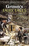 Grimm s Fairy Tales (Dover Thrift Editions)