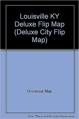 Louisville KY Deluxe Flip Map (Deluxe City Flip Map)