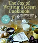 The Joy of Writing a Great Cookbook:...