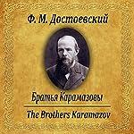 Brat'ya Karamazovy | Fyodor Dostoevsky