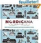 Nordicana: 100 Icons of Scandi Cultur...