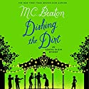 Dishing the Dirt: An Agatha Raisin Mystery (       UNABRIDGED) by M. C. Beaton Narrated by Alison Larkin